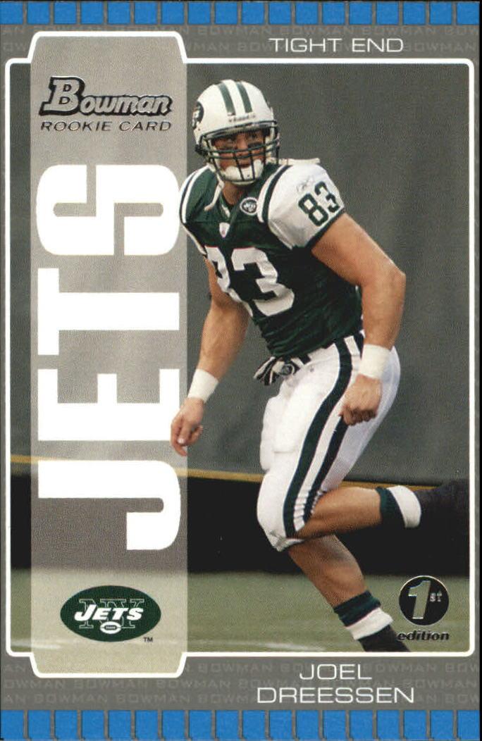 2005 Bowman First Edition #187 Joel Dreessen