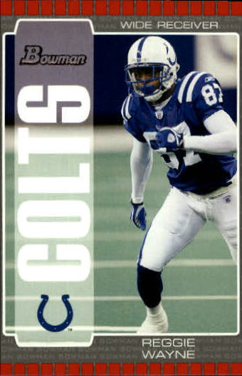 2005 Bowman #93 Reggie Wayne