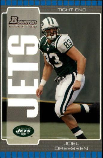 2005 Bowman #187 Joel Dreessen RC