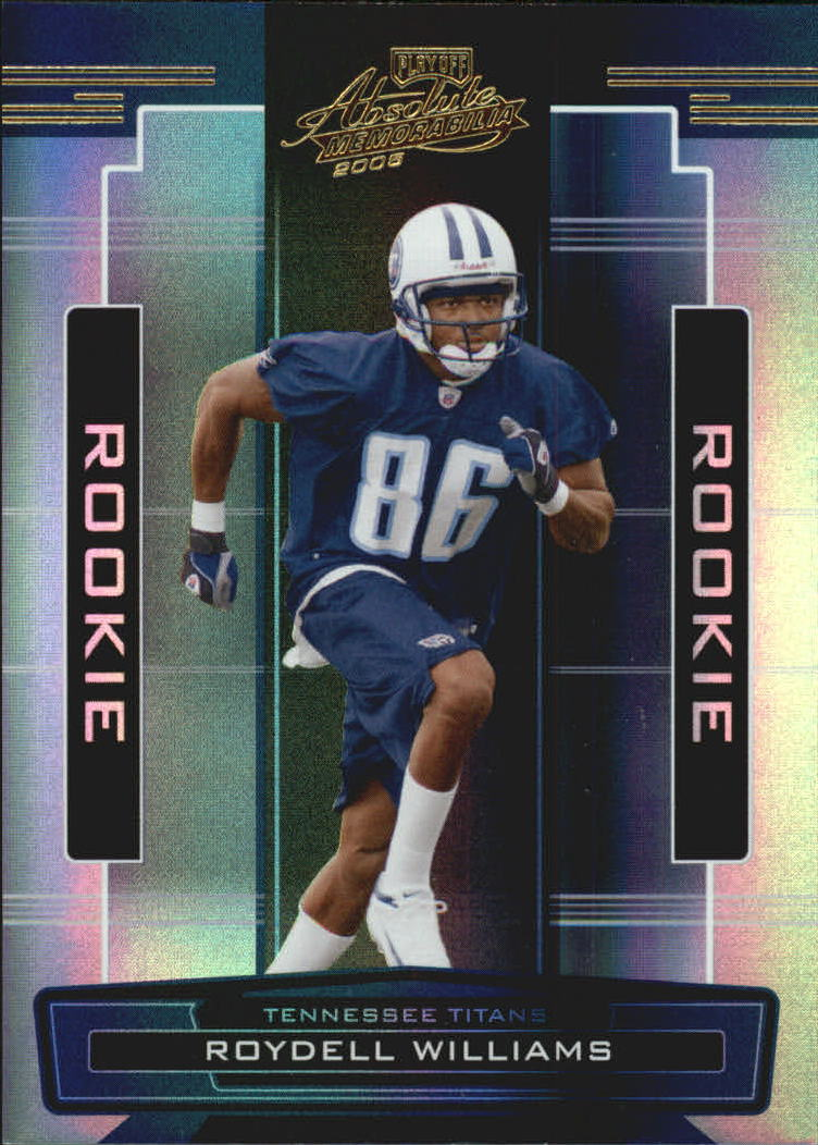 2005 Absolute Memorabilia #174 Roydell Williams RC