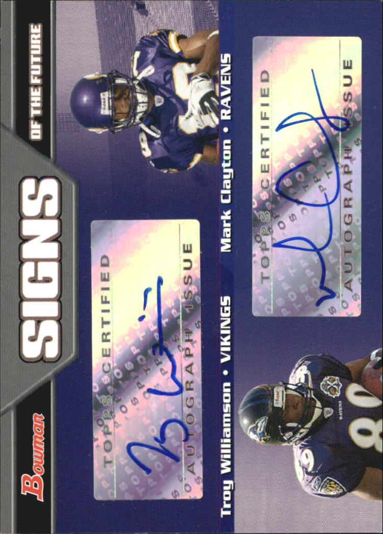 2005 Bowman Signs of the Future Autographs Dual #SFDWC Troy Williamson/Mark Clayton