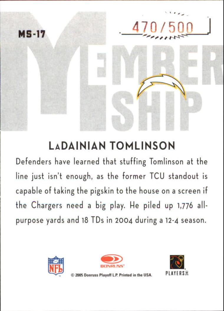 2005 Donruss Classics Membership Silver #MS17 LaDainian Tomlinson back image