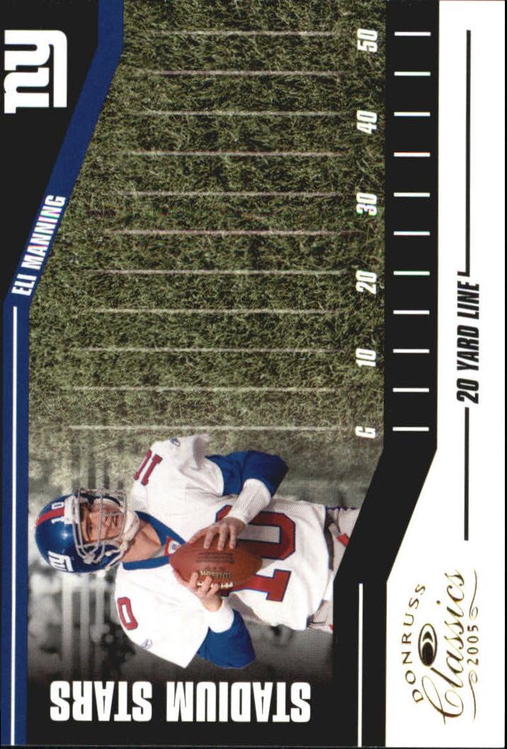 2005 Donruss Classics Stadium Stars 20 Yard Line Gold #25 Eli Manning