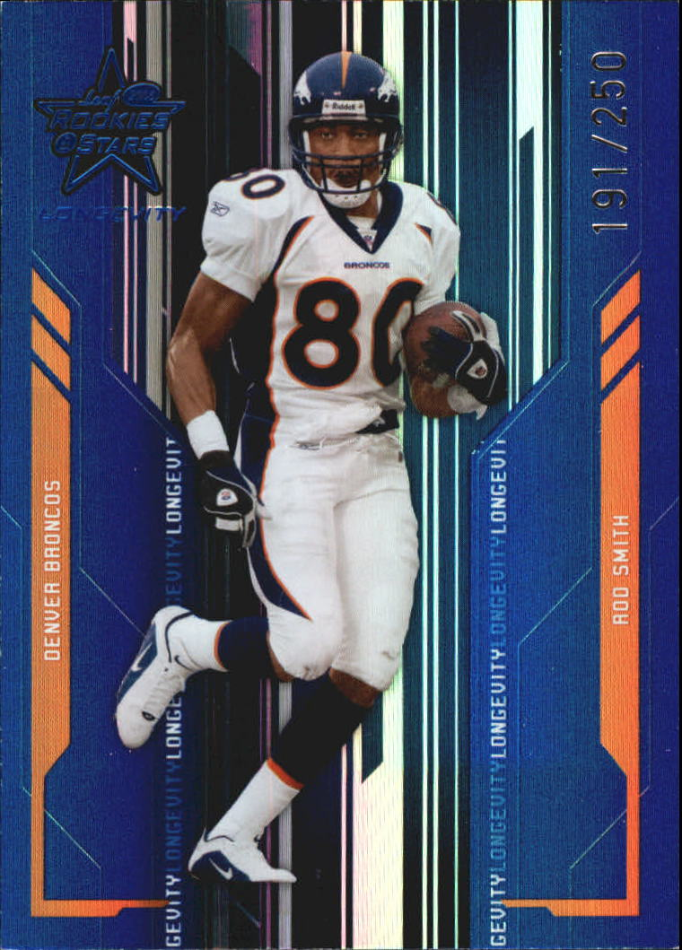 2005 Leaf Rookies and Stars Longevity Materials Sapphire #30 Rod Smith/135