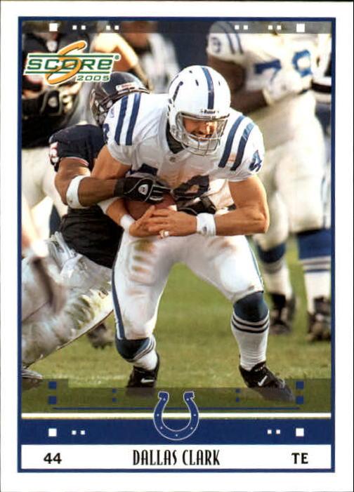 2005 Score #119 Dallas Clark