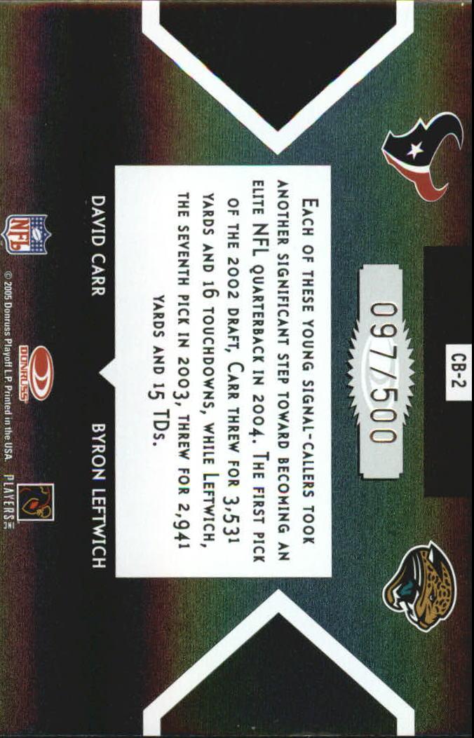 2005 Donruss Elite Face 2 Face Black #CB2 David Carr/Byron Leftwich back image