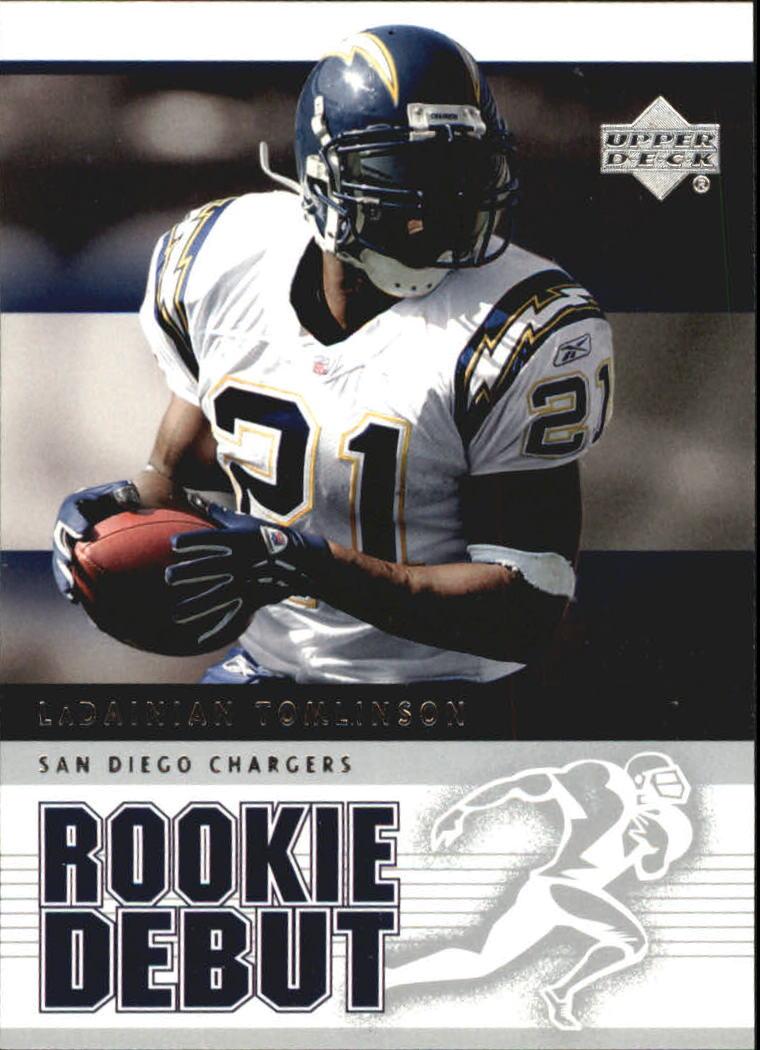 2005 Upper Deck Rookie Debut #81 LaDainian Tomlinson