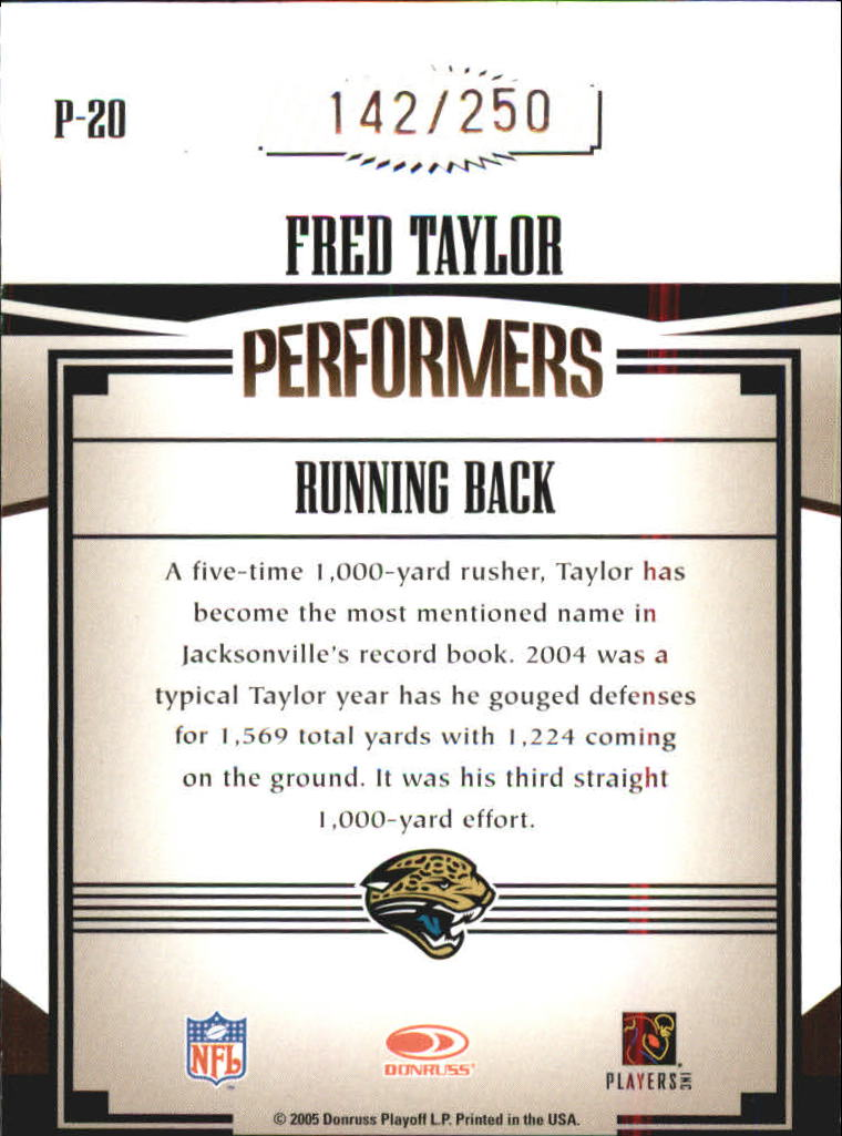 2005 Donruss Gridiron Gear Performers Silver Holofoil #20 Fred Taylor back image