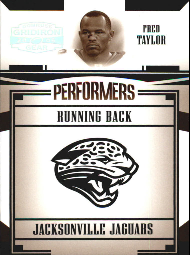 2005 Donruss Gridiron Gear Performers Silver Holofoil #20 Fred Taylor