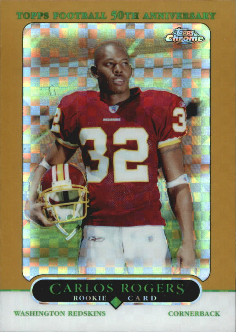 2005 Topps Chrome Gold Xfractors #191 Carlos Rogers