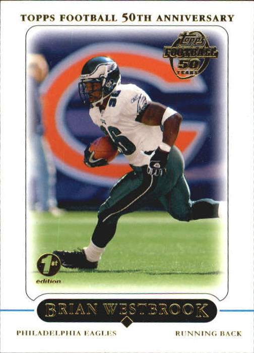 2005 Topps First Edition #1 Brian Westbrook