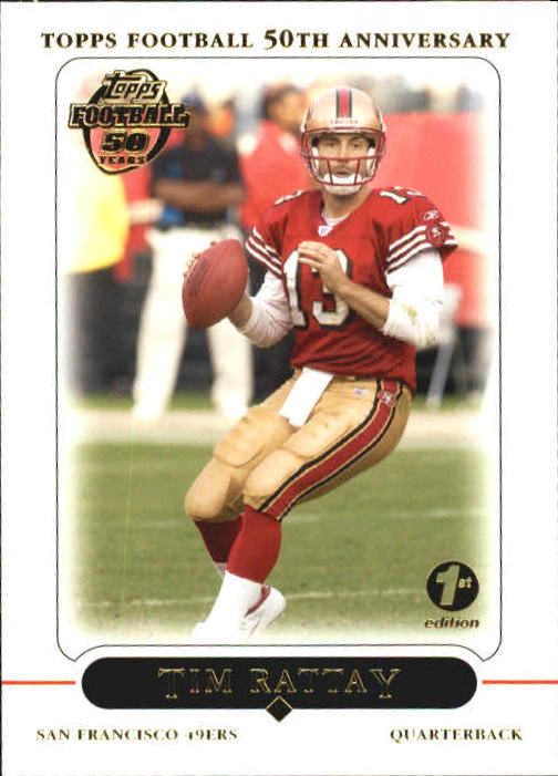 2005 Topps First Edition #2 Tim Rattay