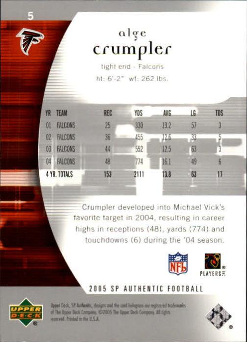 2005 SP Authentic #5 Alge Crumpler back image