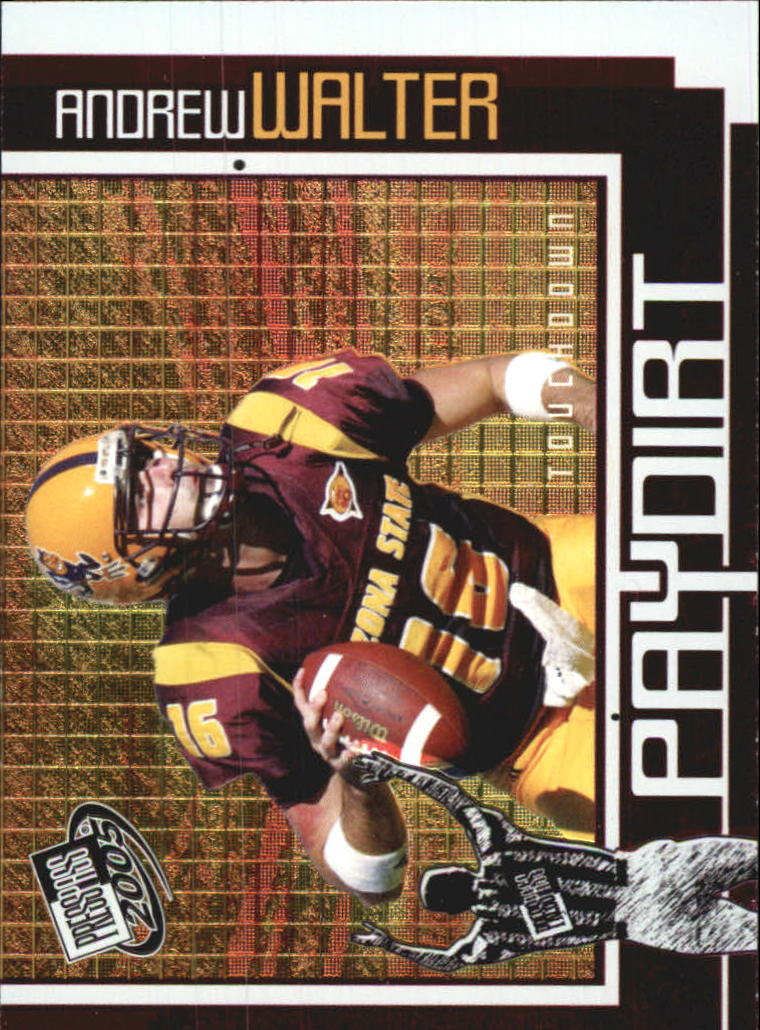 2005 Press Pass Paydirt #PD7 Andrew Walter