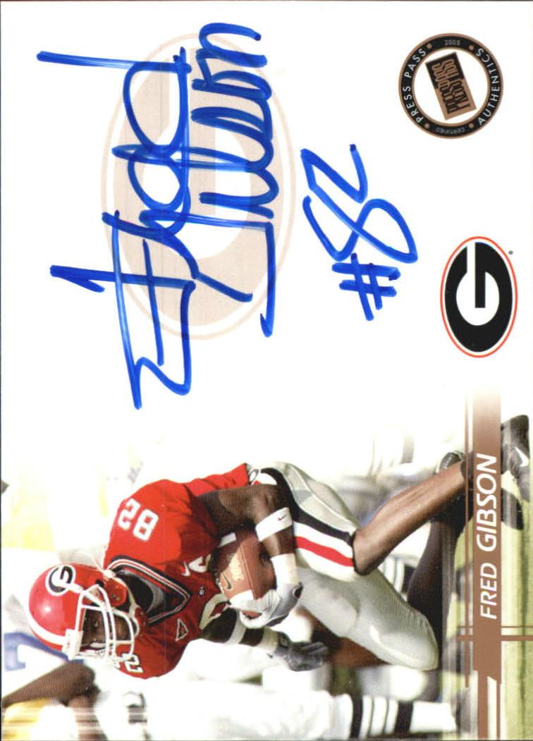 2005 Press Pass Autographs Bronze #23 Fred Gibson