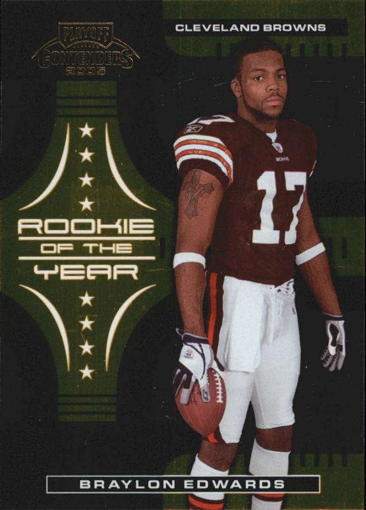 2005 Playoff Contenders ROY Contenders Gold #2 Braylon Edwards