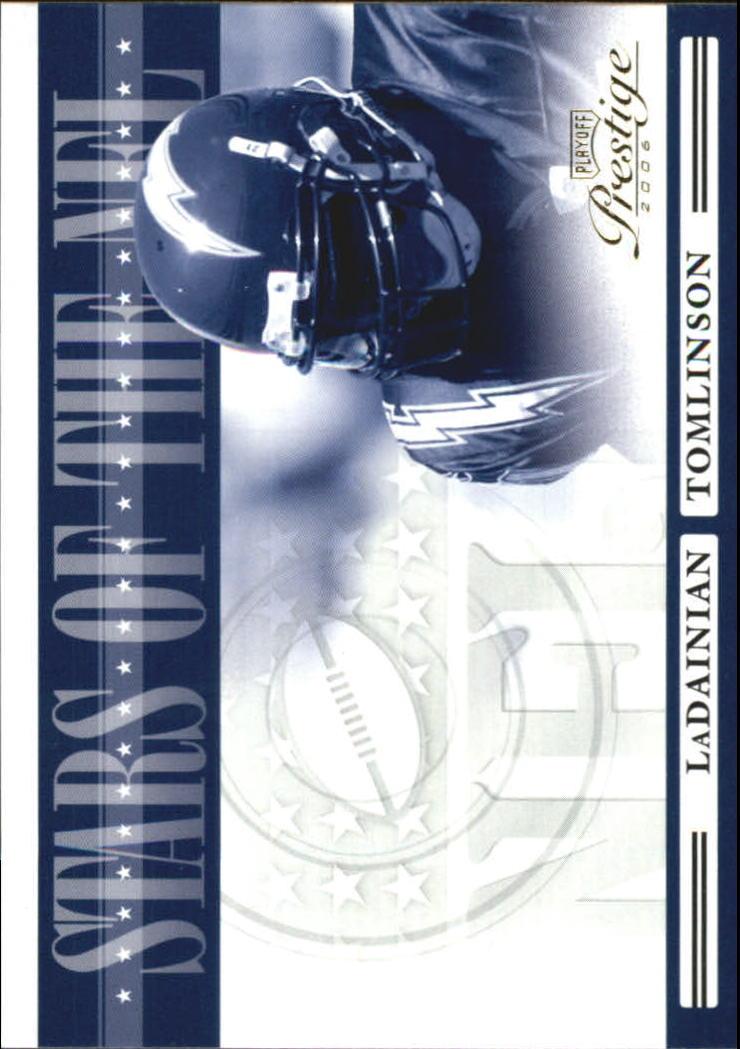 2006 Playoff Prestige Stars of the NFL #1 LaDainian Tomlinson