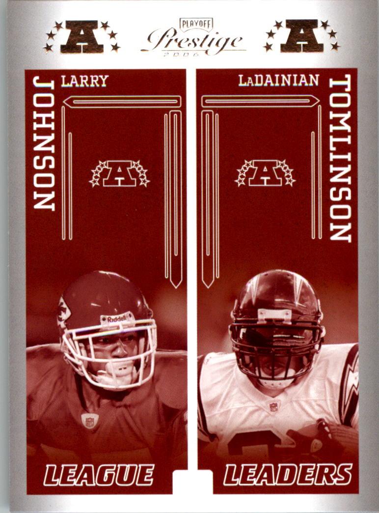2006 Playoff Prestige League Leaders #20 Larry Johnson/LaDainian Tomlinson