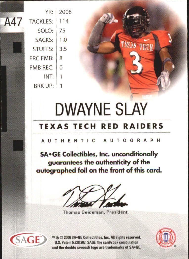 2006 SAGE Autographs Red #A47 Dwayne Slay/999 back image