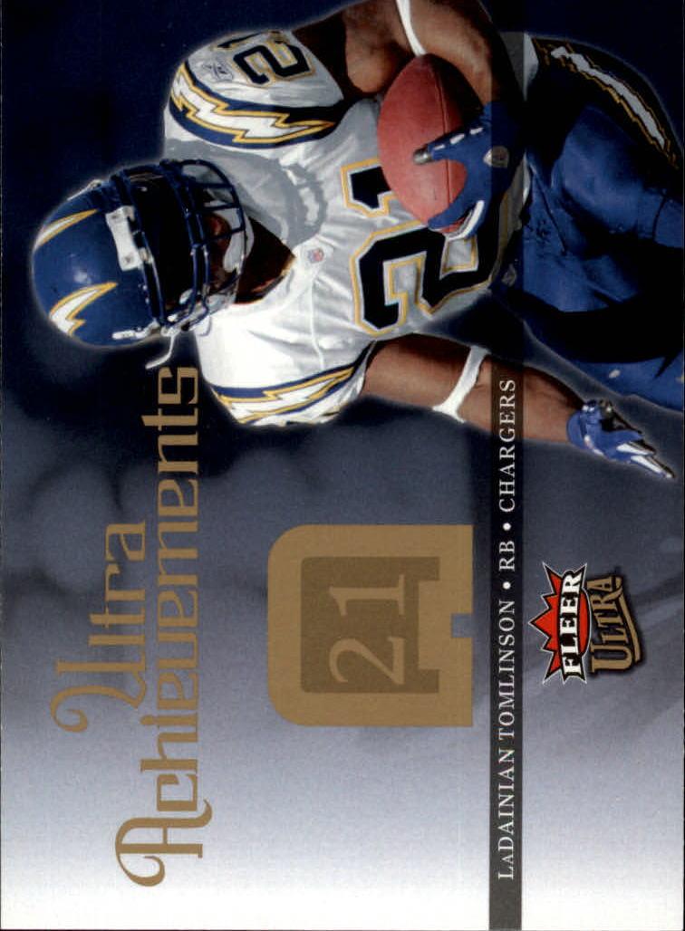 2006 Ultra Achievements #UALT LaDainian Tomlinson