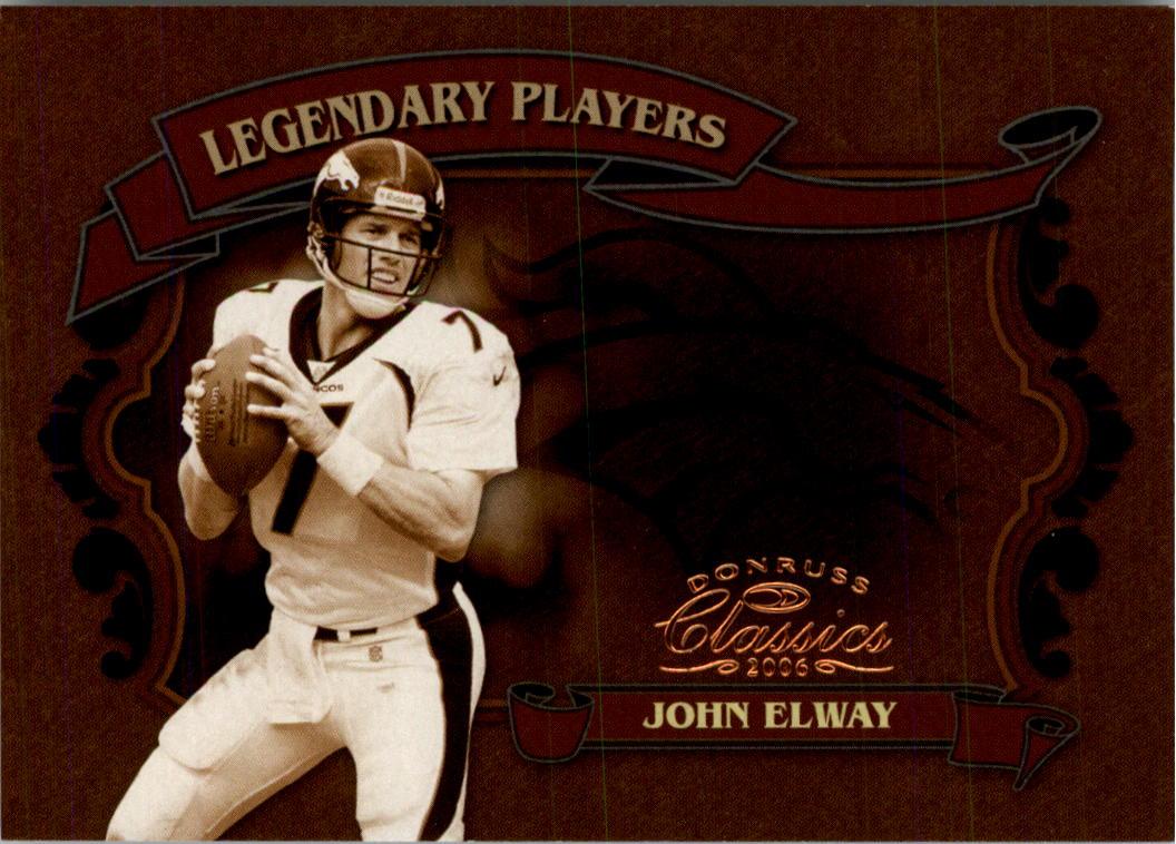 2006 Donruss Classics Legendary Players Bronze #9 John Elway