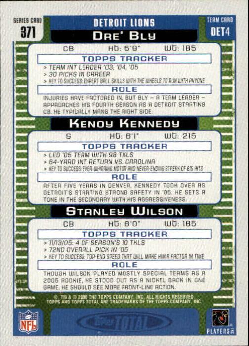 2006 Topps Total #371 Dre Bly/Stanley Wilson/Kenoy Kennedy back image