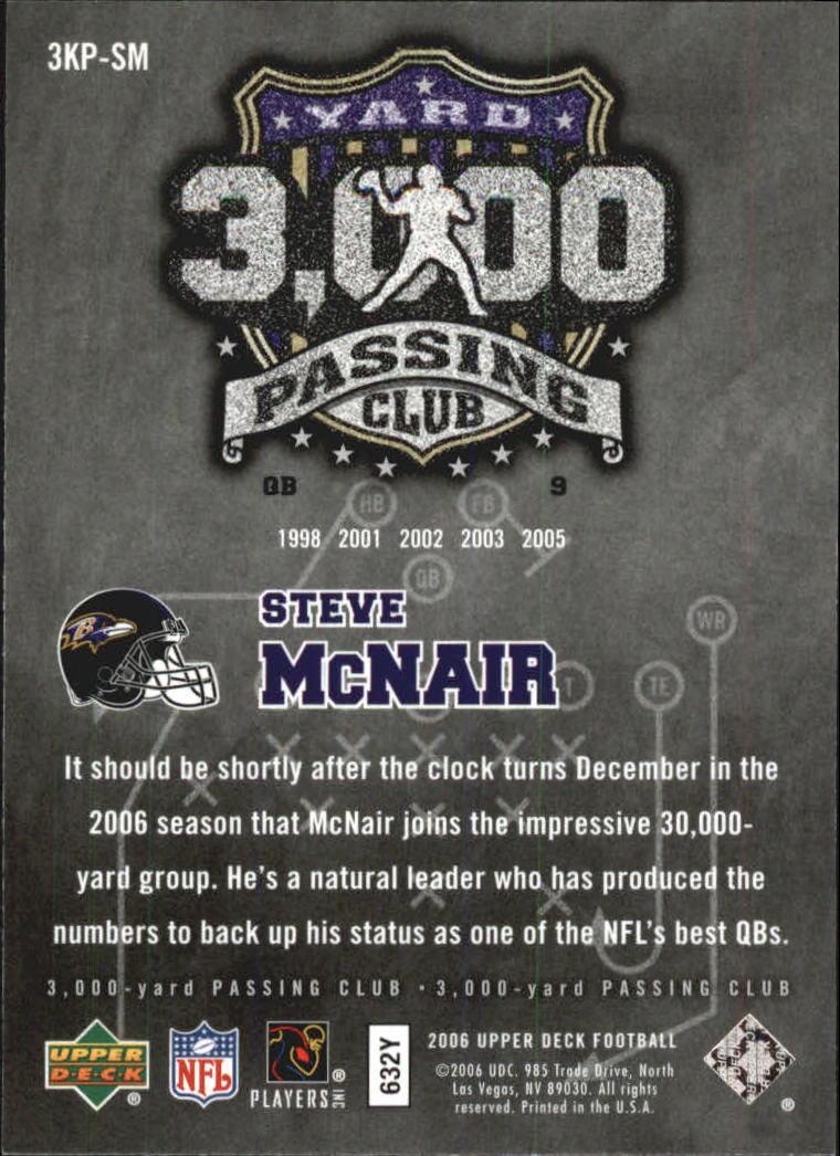 2006 Upper Deck 3000 Yard Passing Club #3KPSM Steve McNair back image