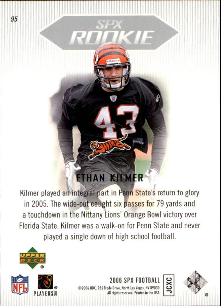 2006 SPx #95 Ethan Kilmer RC back image
