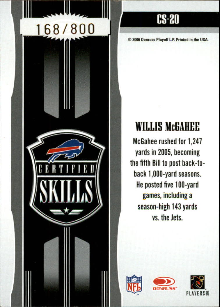 2006 Leaf Certified Materials Certified Skills Gold #20 Willis McGahee back image