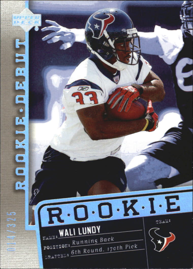2006 Upper Deck Rookie Debut Holofoil #143 Wali Lundy