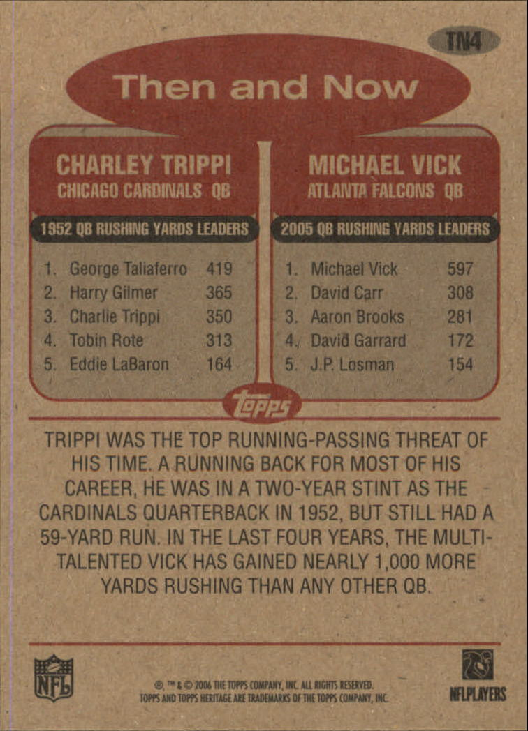 2006 Topps Heritage Then and Now #TN4 Michael Vick/Charley Trippi back image