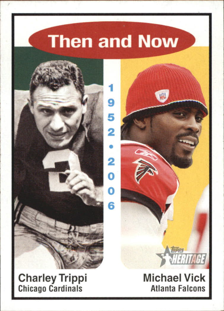 2006 Topps Heritage Then and Now #TN4 Michael Vick/Charley Trippi
