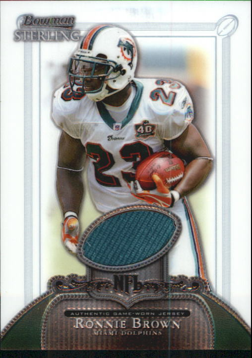 2006 Bowman Sterling #RB3 Ronnie Brown JSY