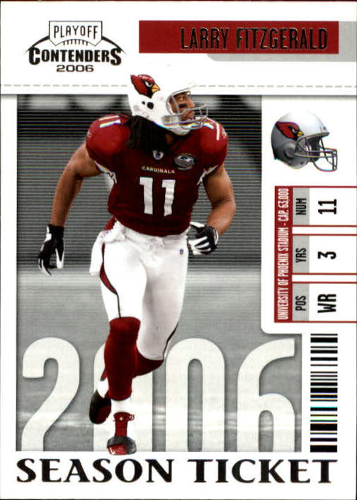 2006 Playoff Contenders #3 Larry Fitzgerald