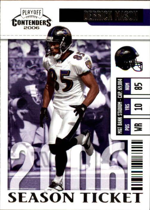 2006 Playoff Contenders #9 Derrick Mason