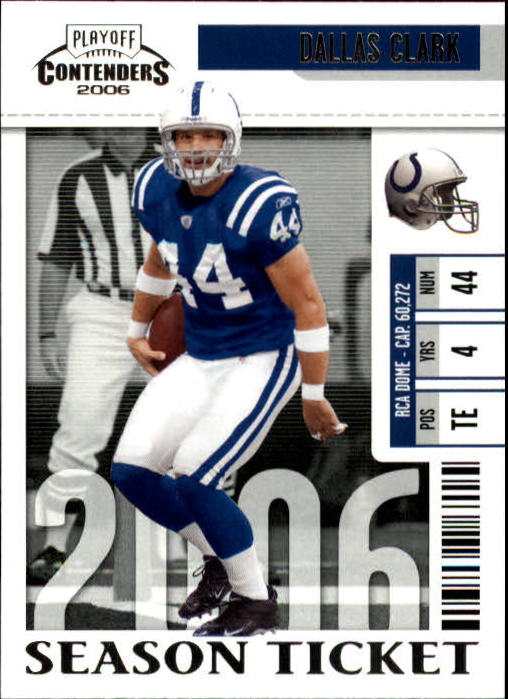 2006 Playoff Contenders #41 Dallas Clark