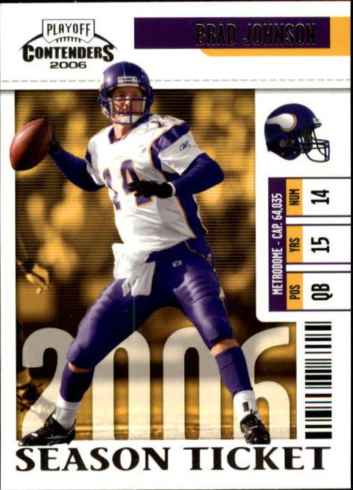 2006 Playoff Contenders #56 Brad Johnson