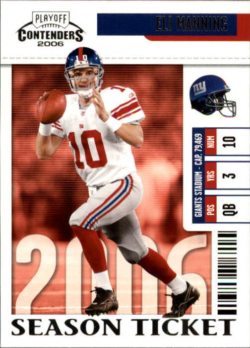 2006 Playoff Contenders #64 Eli Manning