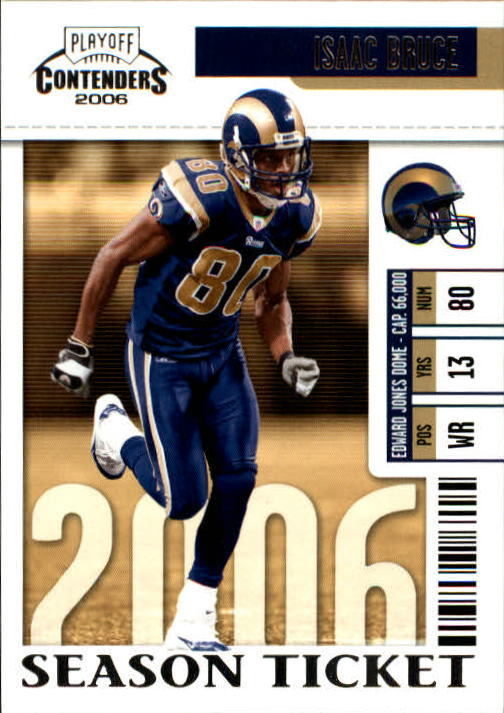 2006 Playoff Contenders #90 Isaac Bruce