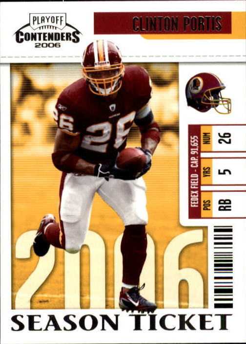 2006 Playoff Contenders #98 Clinton Portis