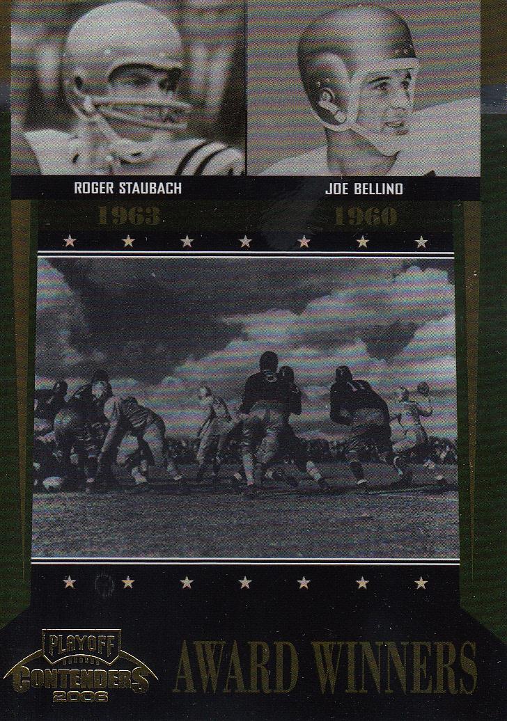 2006 Playoff Contenders Award Winners #39 Roger Staubach/Joe Bellino