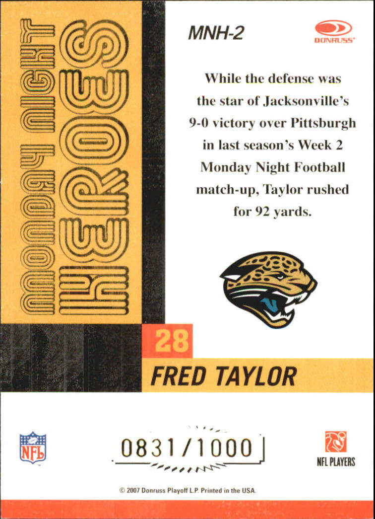 2007 Donruss Classics Monday Night Heroes Bronze #2 Fred Taylor back image
