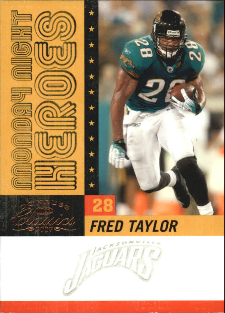 2007 Donruss Classics Monday Night Heroes Bronze #2 Fred Taylor
