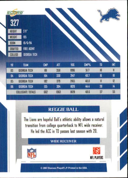 2007 Score #327 Reggie Ball RC back image