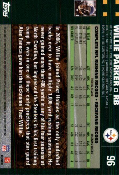 2007 Topps #96 Willie Parker back image
