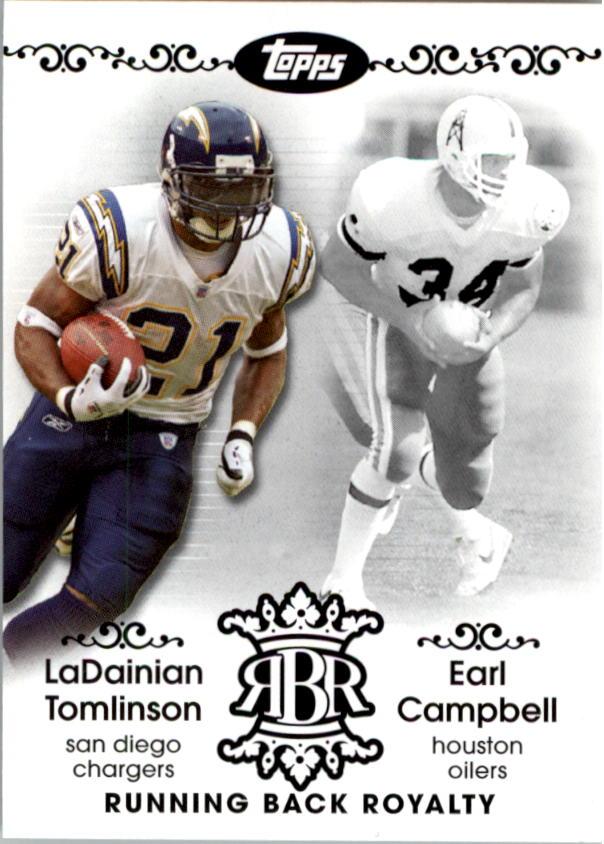 2007 Topps Running Back Royalty #TC LaDainian Tomlinson/Earl Campbell