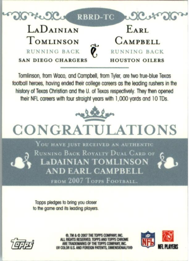 2007 Topps Chrome Running Back Royalty #TC LaDainian Tomlinson/Earl Campbell back image