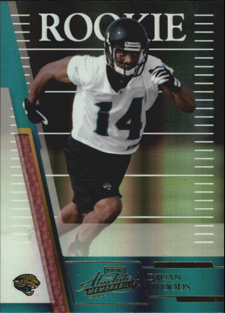 2007 Absolute Memorabilia #164 D'Juan Woods RC