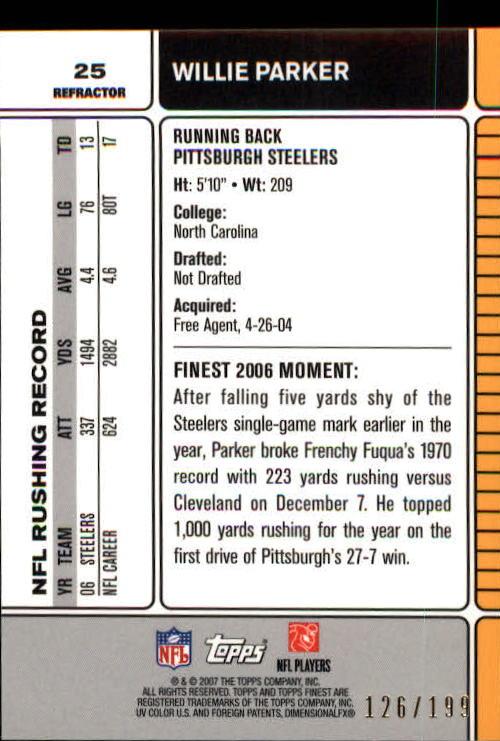 2007 Finest Green Refractors #25 Willie Parker back image