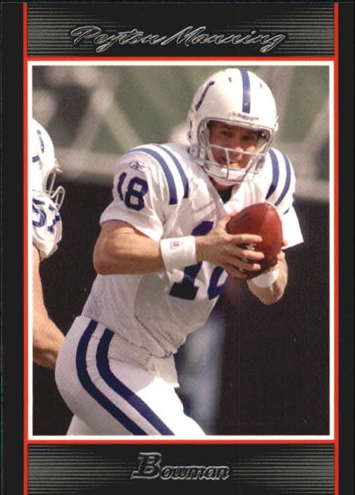 2007 Bowman #12 Peyton Manning